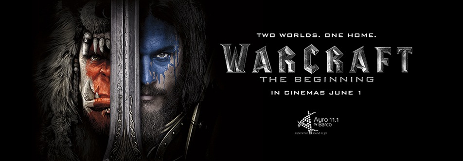 In theaters now: Warcraft